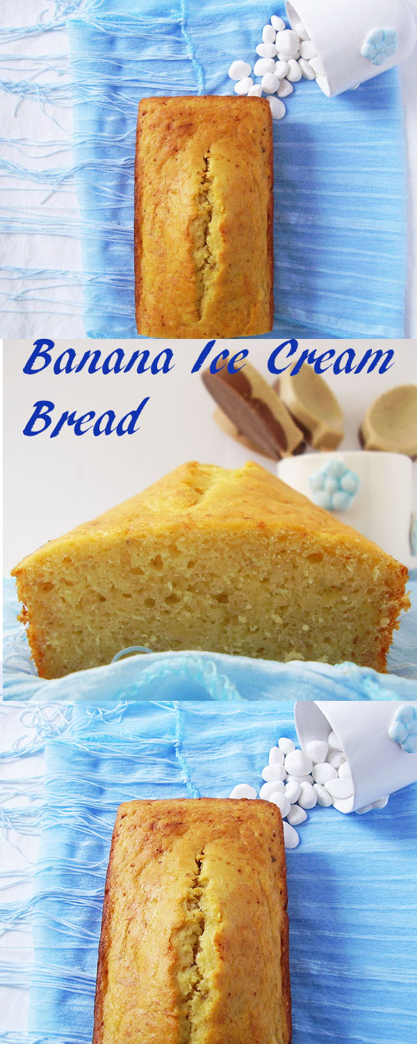 Banana Ice Cream Bread: my son's favourite. Four Seasons !