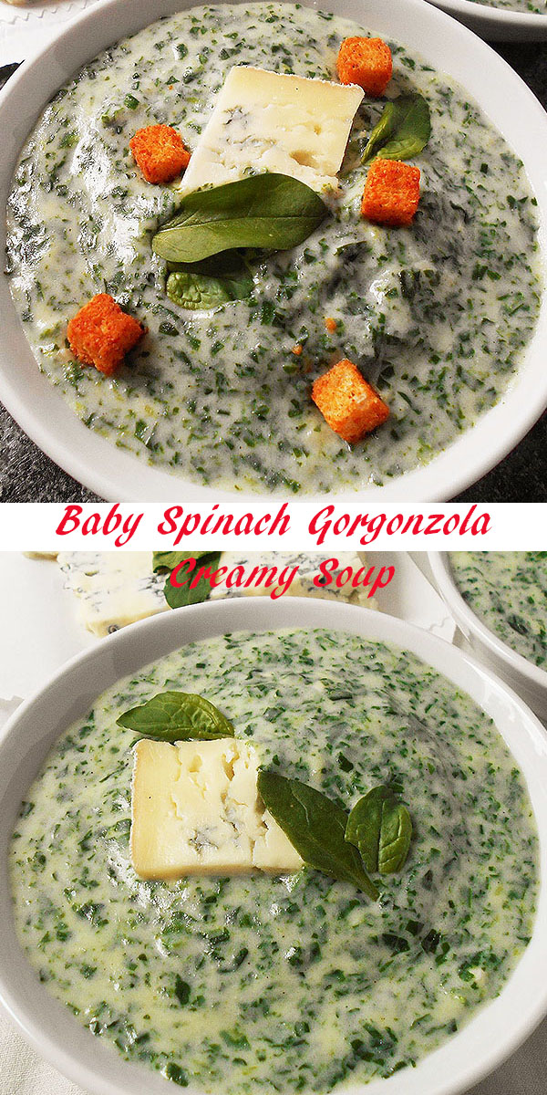 Baby Spinach Gorgonzola Creamy Soup: Delicious spring comfort food. Popeye approved !