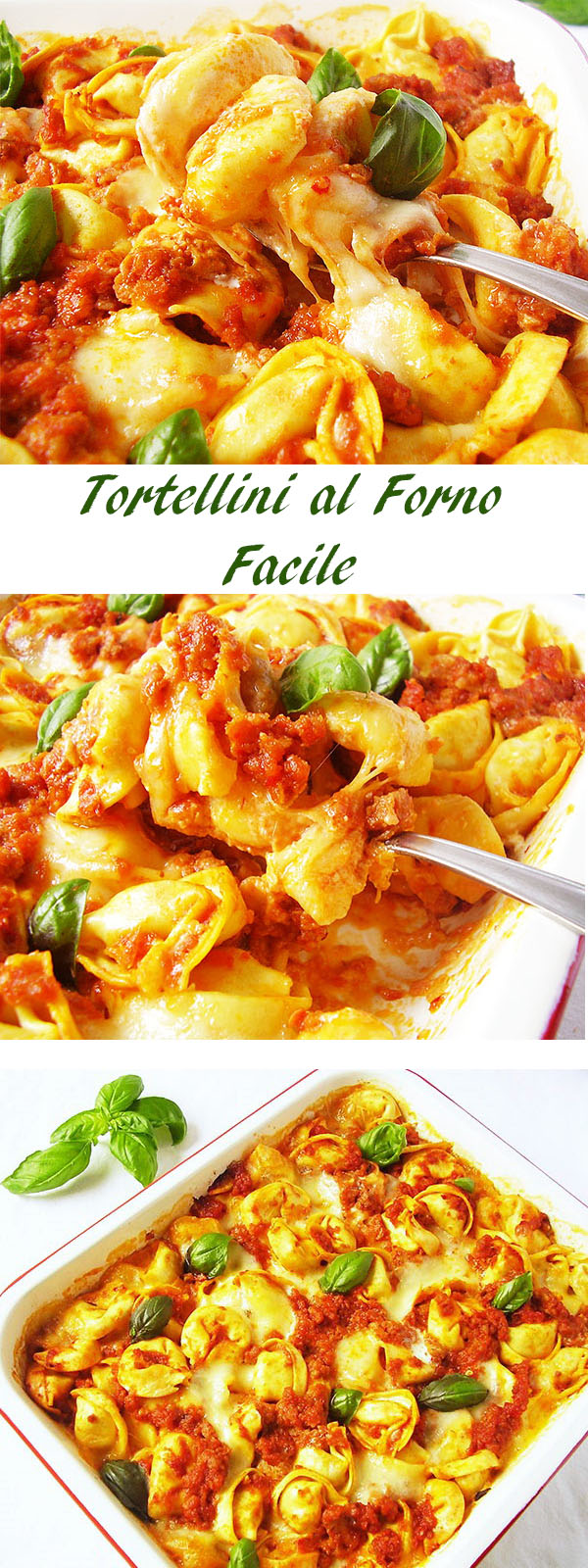 Tortellini al Forno Facile : Tortellini Bake Easy Way.