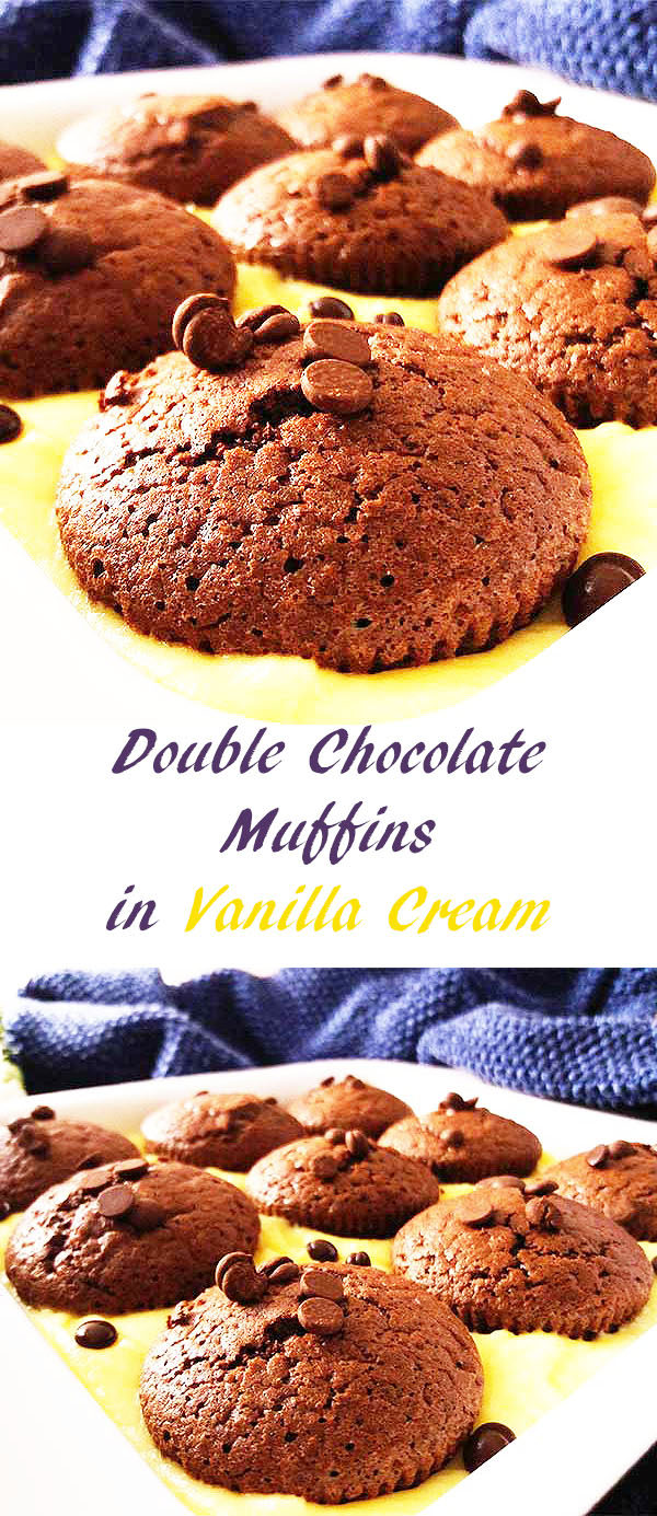 Double Chocolate Muffins in Vanilla Cream : Both for double chocolate muffin and vanilla pudding lovers : 2 in 1 !