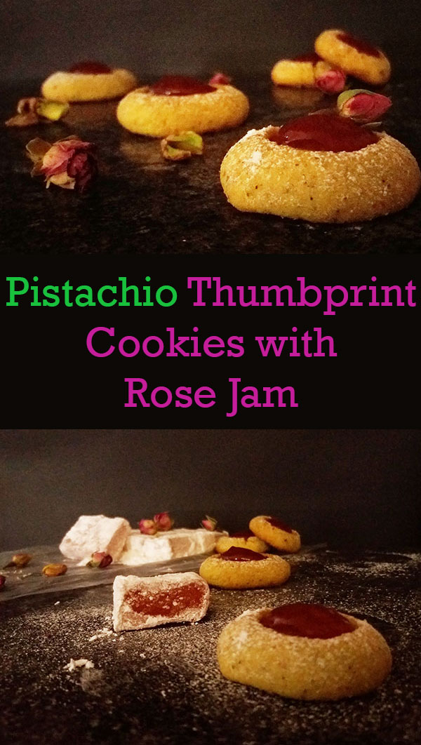 Pistachio Thumbprint Cookies with Rose Jam : inspired by Rose Petals Turkish Delight.