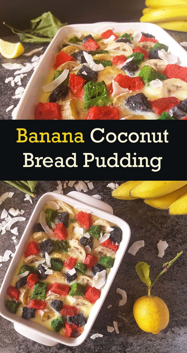Banana Coconut Bread Pudding : warm bananas breakfast loaded with coconut flavours.