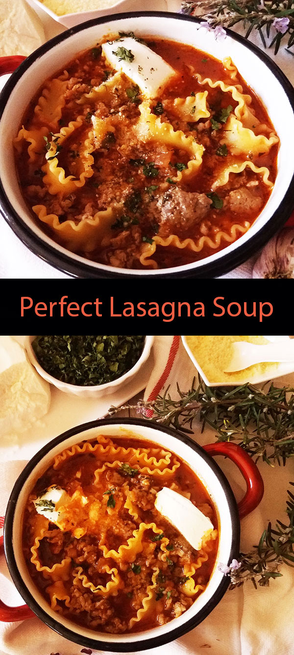 Perfect Lasagna Soup : home made is the best !