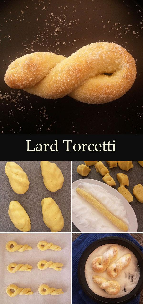 Lard Torcetti : Italian simple vintage cookies.