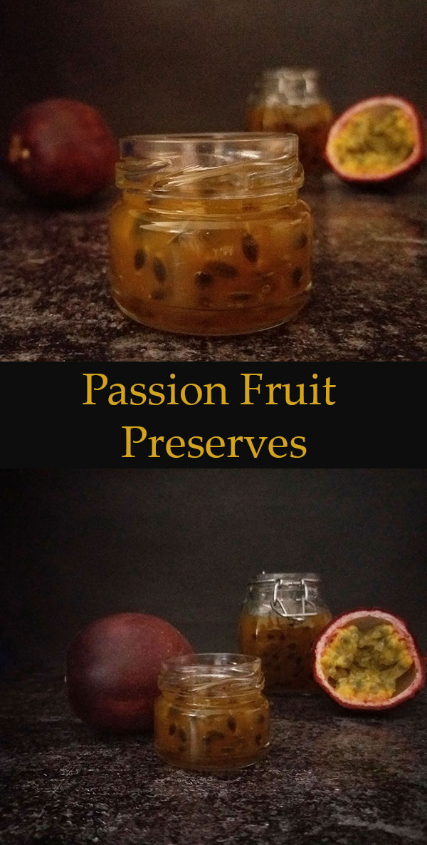 Passion Fruit Preserves makes perfect tropical flavours to spread over your favourite dessert, porridge, waffles, toast or ice cream.