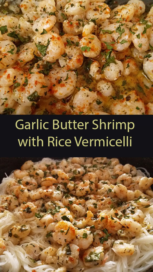 Garlic Butter Shrimp with Rice Vermicelli : easy, quick, delicious week dinner !